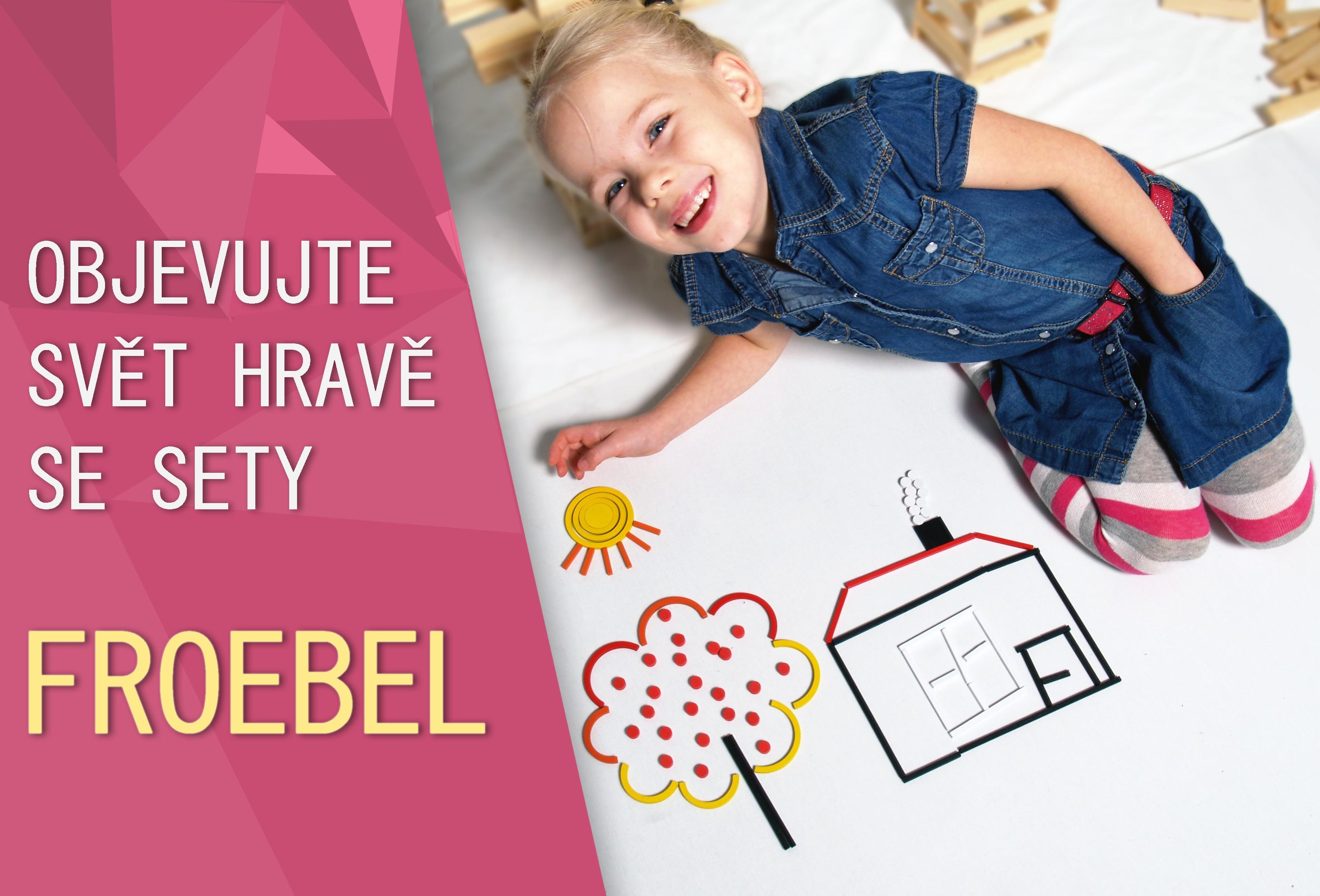 Objevujte svět hravě se sety Froebel